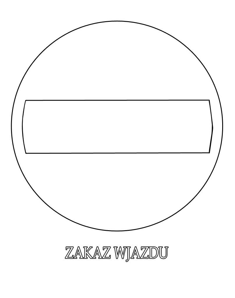 Znak drogowy zakaz wjazdu kolorowanka